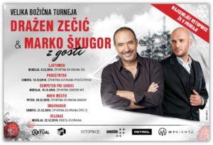 Velika božična turneja DRAŽEN ZEČIĆ & MARKO ŠKUGOR z gosti 2019