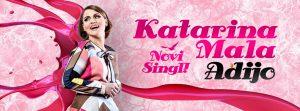 KATARINA MALA – Novi single: ADIJO