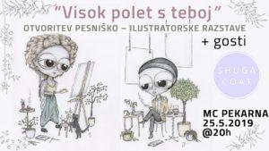 Otvoritev pesniško-ilustratorske razstave »Visok polet s teboj« v MC Pekarna