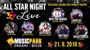 Spektakel najboljših tribute skupin ALL STAR NIGHT LIVE Music Park Dekani – Bivje – 21. 09. 2019