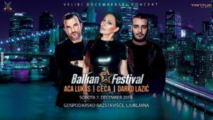 Balkan festival predstavlja: Veliki decemberski spektakel CECA, ACA LUKAS & DARKO LAZIĆ