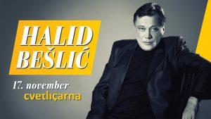 Halid Bešlić Ikona pop folk glasbe prihaja v Cvetličarno – 17. november 2017