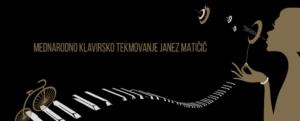 1. MEDNARODNO KLAVIRSKO TEKMOVANJE JANEZ MATIČIČ 2018.