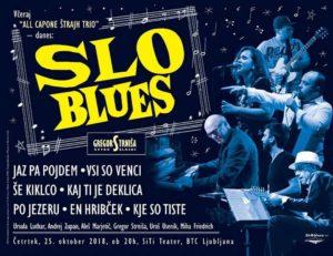 """Novi projekt Gregorja Strniše """"SLO-blues"""" v SiTi Teatru BTC / 25. oktober 2018"""
