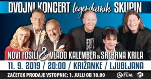 Dvojni koncert legendarnih skupin NOVI FOSILI in VLADO KALEMBER s SREBRNIMI KRILI